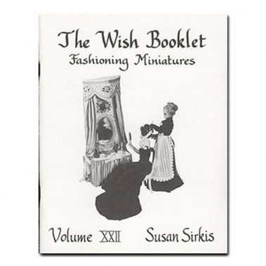 Wish Booklet Fashioning Miniatures